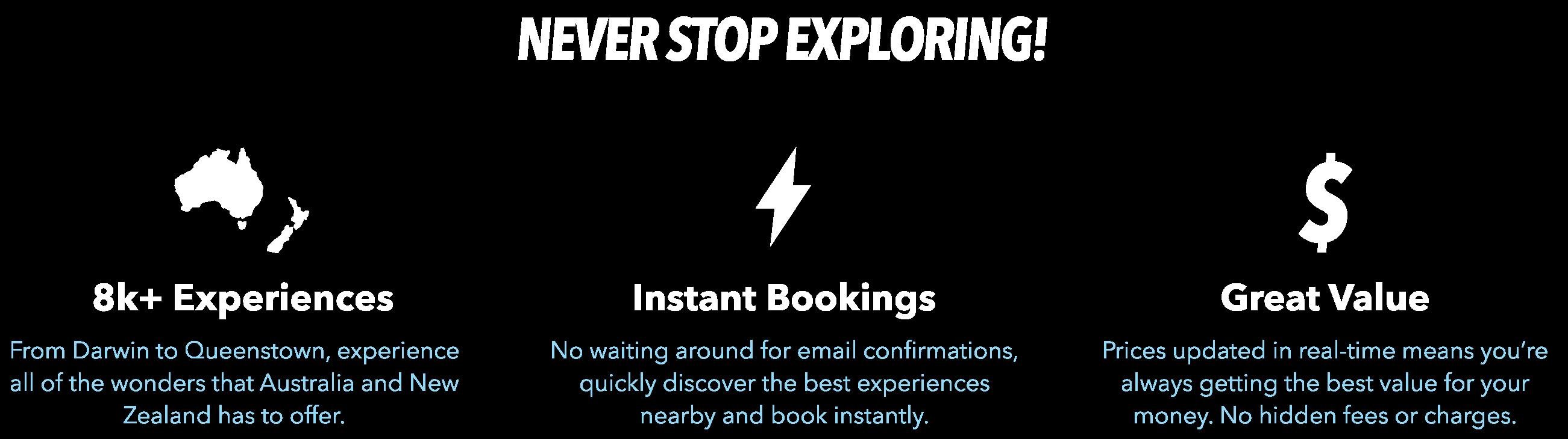NEVER STOP EXPLORING!